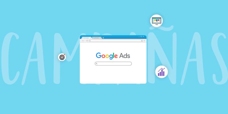 google ads para campañas digitales